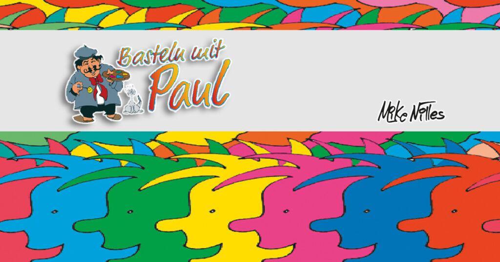 Basteln mit Paul