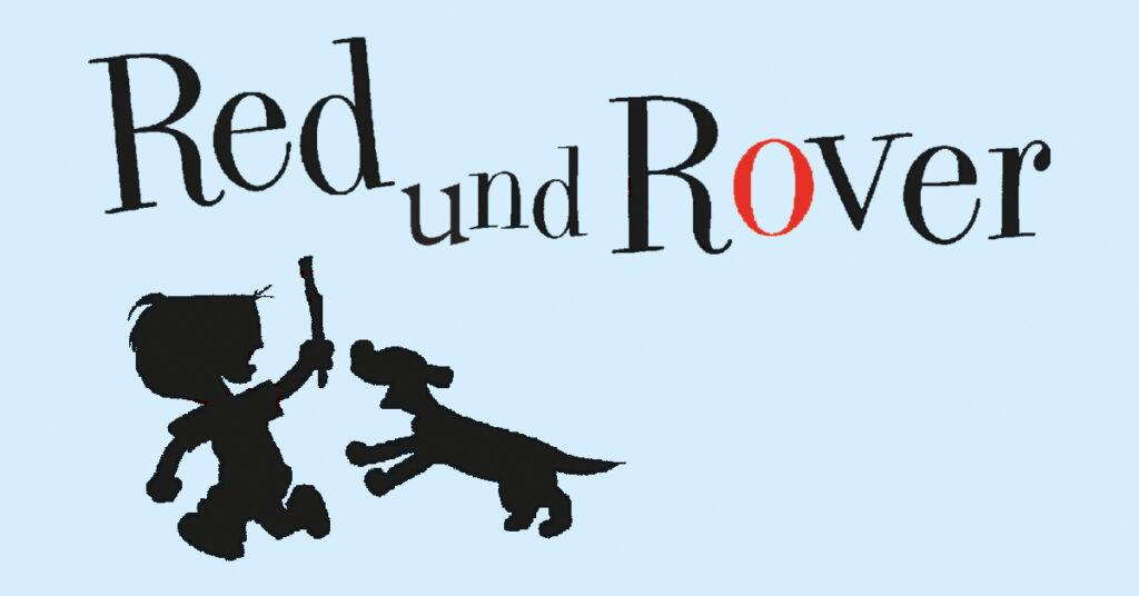 Red und Rover